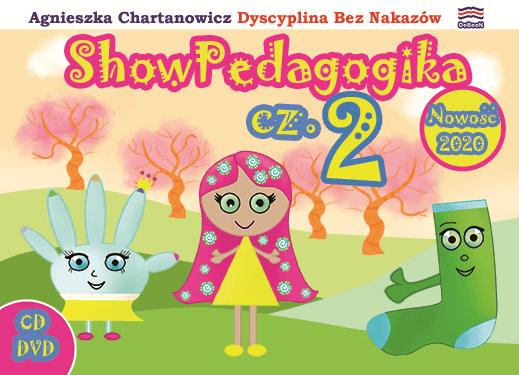ShowPedagogika cz.2 - Tańce Wychowańce i Bajki Pedagogiczne